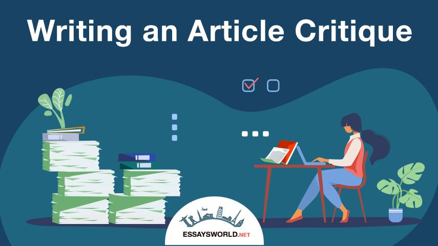 Writing an Article Critique with Best Writers in the World