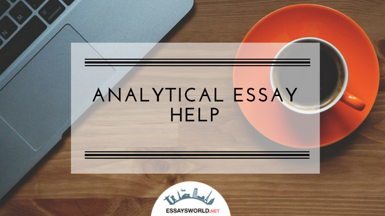 Analytical Essay Help from Committed Experts