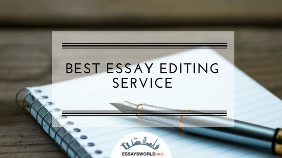 Best Essay Editing Service for an Affordable Price