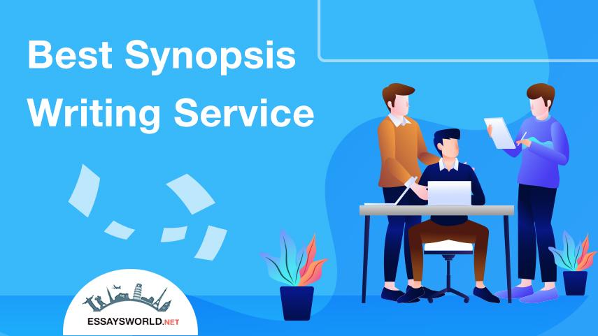 Order from the Best Synopsis Writing Service