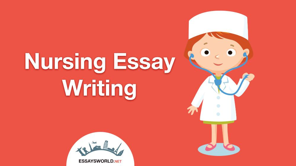 Professional Nursing Essay Writing Experts Are at Your Disposal!