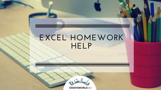 Valuable Excel Homework Help from Certified Online Experts