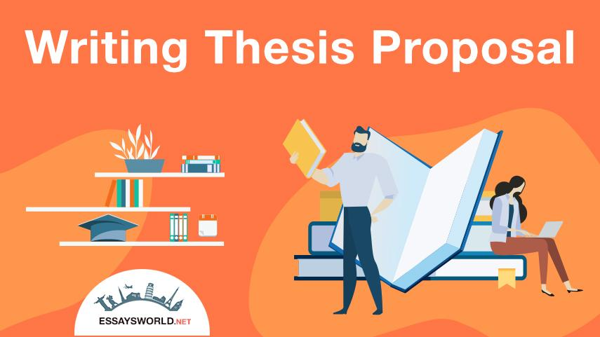 Writing a Thesis Proposal of Superb Quality is not a Problem Anymore