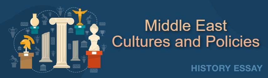 Middle East Cultures and Policies of the United States