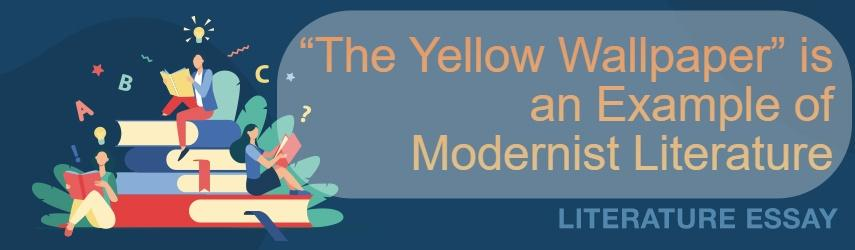 """""""The Yellow Wallpaper"""" by Charlotte Perkins Gilman"""