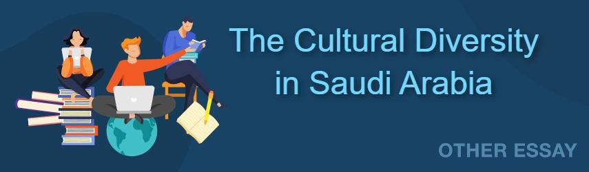 Cultural Diversity in Saudi Arabia