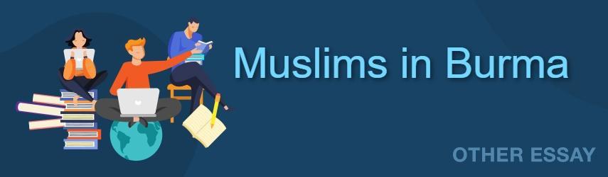 The Muslims in Burma