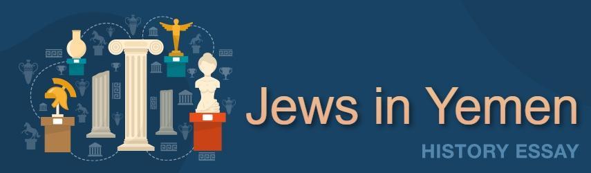 Jews in Yemen | Free Essay Example