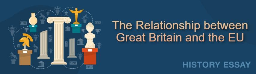 Relationship between Great Britain and the European Union Since 1945