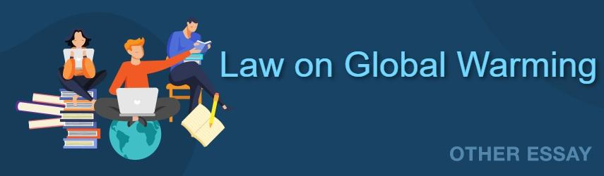 Law on Global Warming - Climate Change