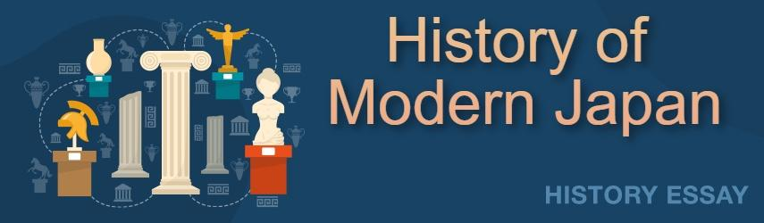 Essay Sample on History of Modern Japan