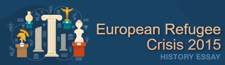European Refugee Crisis 2015 Essay Sample