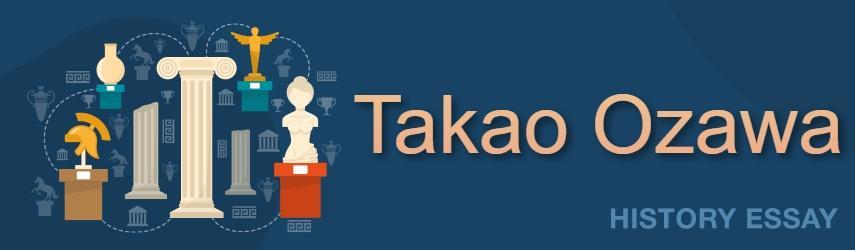 Takao Ozawa Essay