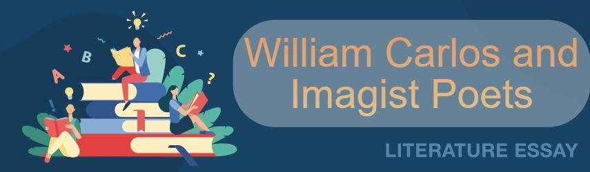 William Carlos as Imagist Poet