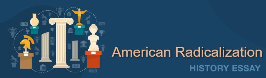 Response Paper American Radicalization