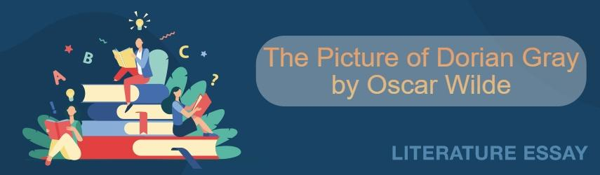 Book Report on The Picture of Dorian Gray by Oscar Wilde