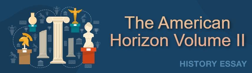 The American Horizon Volume II Book
