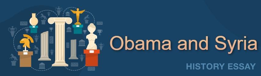President Barack Obama and Syria
