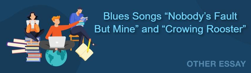 Essay Sample on Description and Comparison of Two Blues Songs