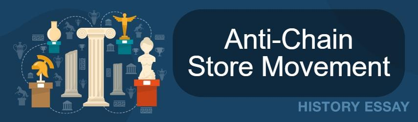 Anti-Chain Store Movement Essay Sample