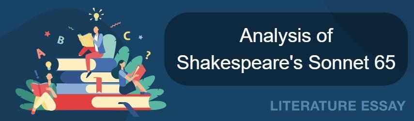 Shakespeare`s Sonnet 65