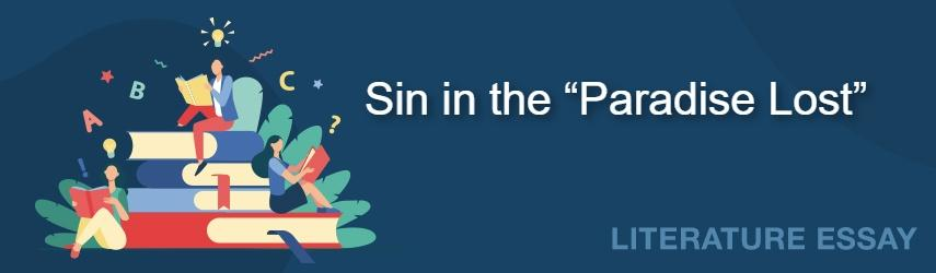 """Sin in the Milton's """"Paradise Lost"""" and Satan"""