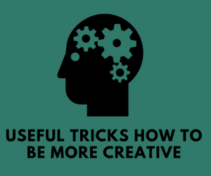 How To Make Your Creative Thinking Skills Better
