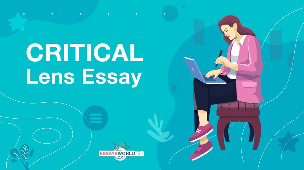 How to Create a Brilliant Critical Lens Essay