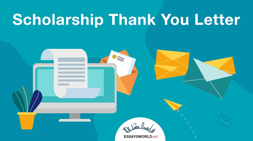 Learn How to Write a Perfect Scholarship Thank You Letter!