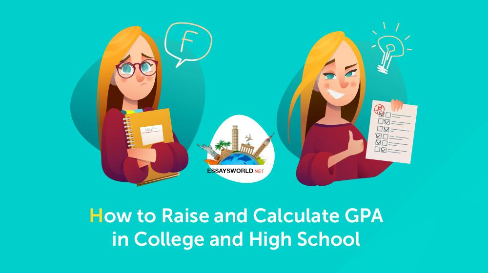 How to Raise and Calculate GPA in College and High School